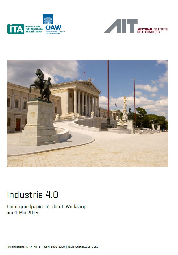 Industrie 4.0 - Zwischenbericht des Instituts für Technikfolgen-Abschätzung (ITA)