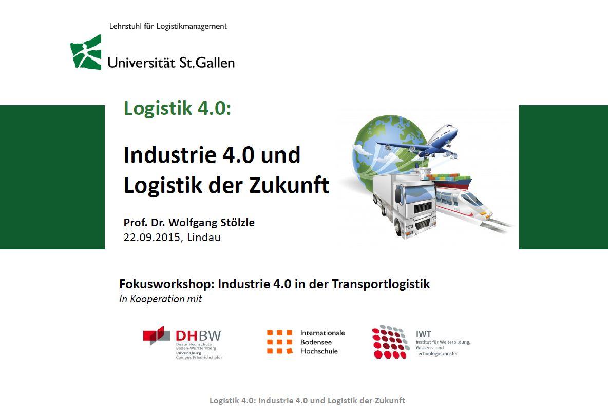 Logistik 4.0: Industrie 4.0 und Logistik der Zukunft