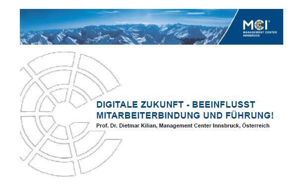 Digitale Zukunft - beeinflusst Mitarbeiterbindung und Führung!