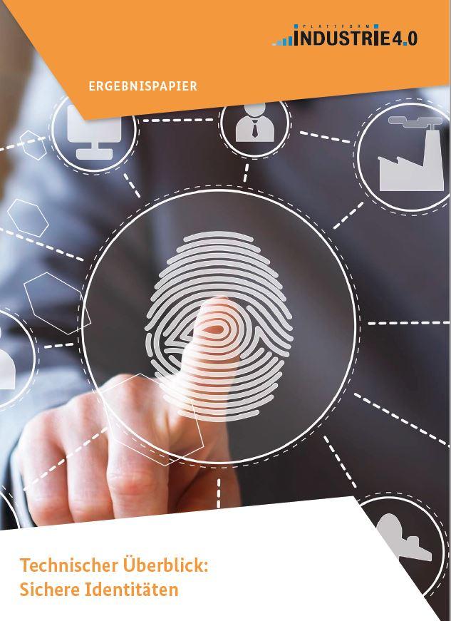 Ergebnispapier: Technischer Überblick - Sichere Identitäten