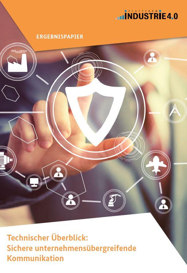 Ergebnispapier: Technischer Überblick - Sichere unternehmensübergreifende Kommunikation