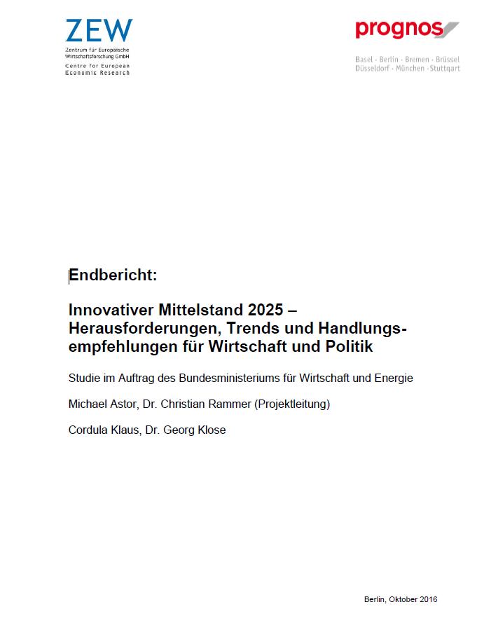 Endbericht: Innovativer Mittelstand 2025 - Herausforderungen, Trends und Handlungsempfehlungen für Wirtschaft und Politik