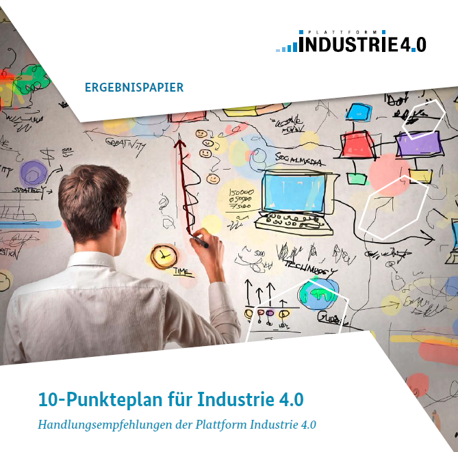 10-Punkteplan für Industrie 4.0