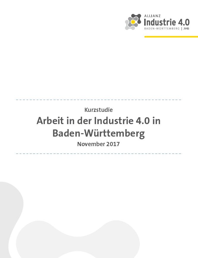 """Kurzstudie: """"Arbeit in der Industrie 4.0 in Baden-Württemberg"""""""