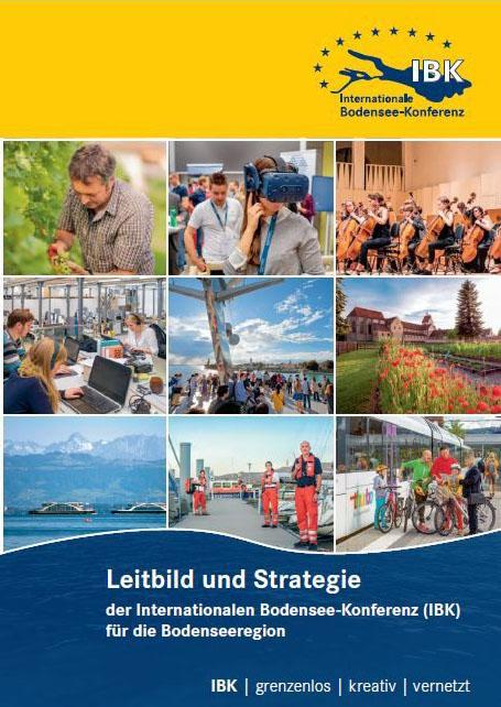 Leitbild und Strategie der Internationalen Bodensee-Konferenz (IBK) für die Bodenseeregion