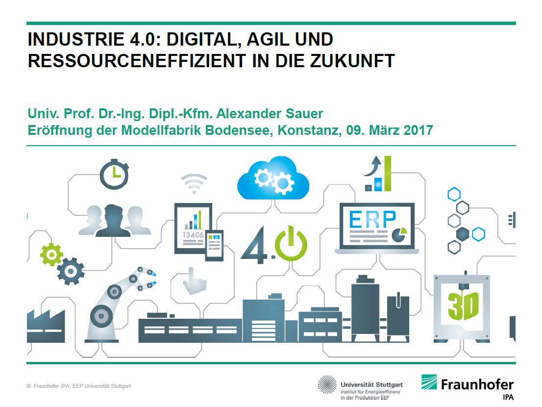 """Keynote von Alexander Sauer: """"Industrie 4.0: Digital, Agil und Ressourceneffizient in die Zukunft"""""""