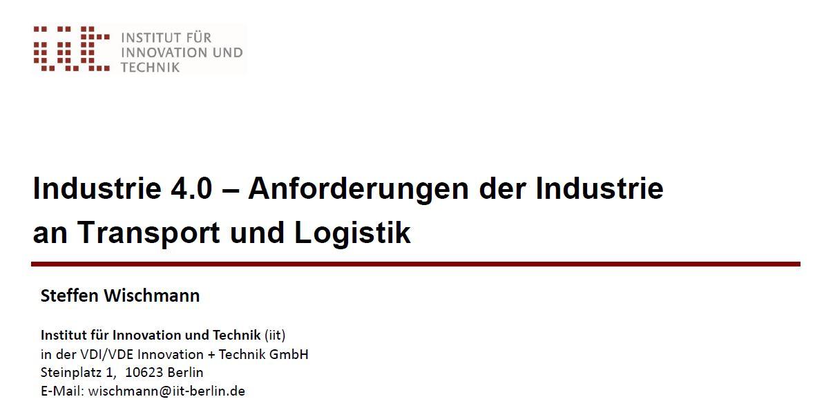 Industrie 4.0 - Anforderungen der Industrie an Transport und Logistik