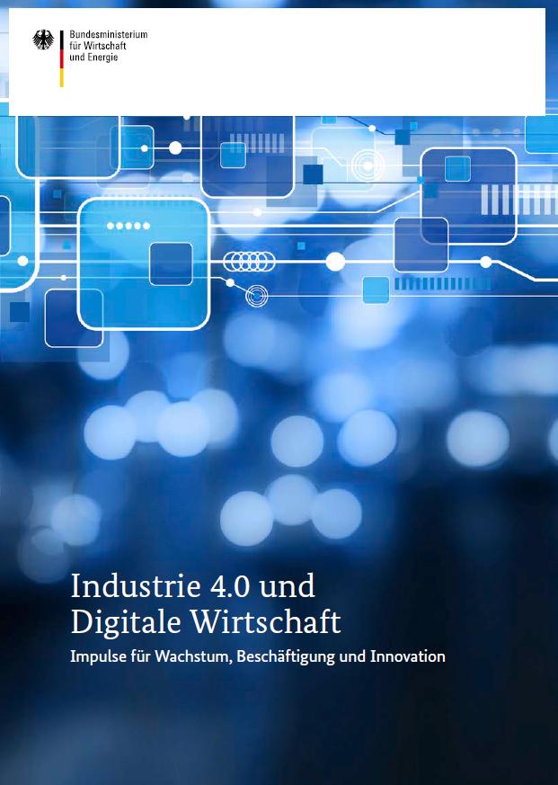 Industrie 4.0 und Digitale Wirtschaft