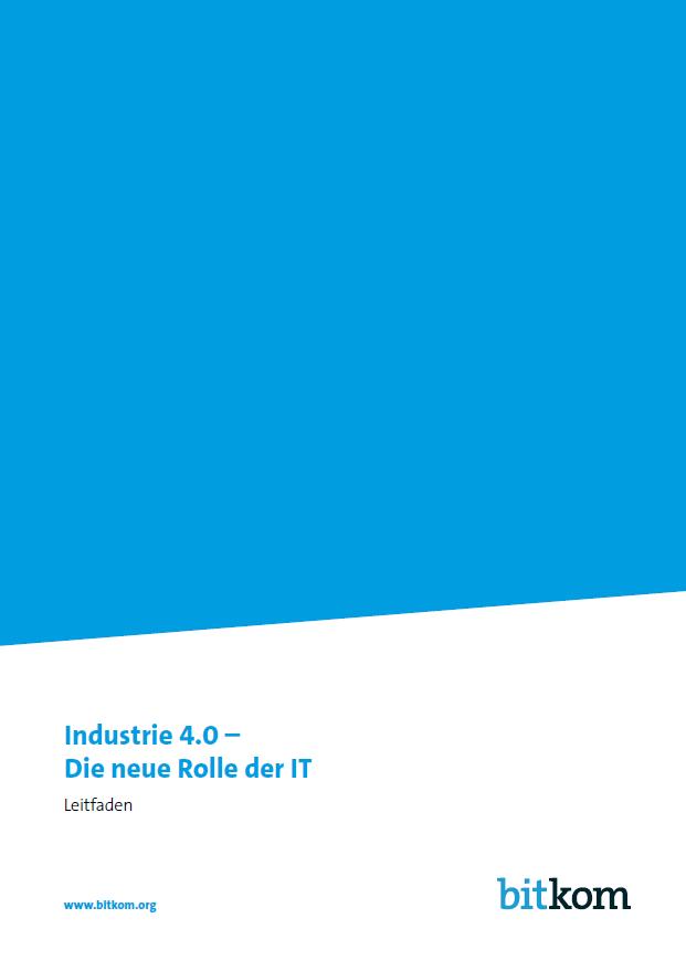 Industrie 4.0 - Die neue Rolle der IT
