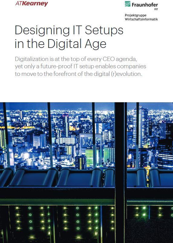 Designing IT Setups in the Digital Age