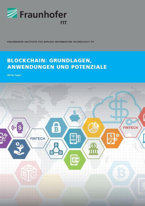 Blockchain: Grundlagen, Anwendungen und Potenziale