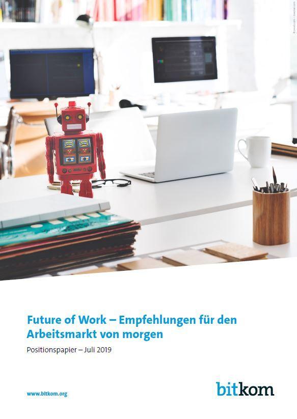 Future of Work - Empfehlungen für den Arbeitsmarkt von morgen