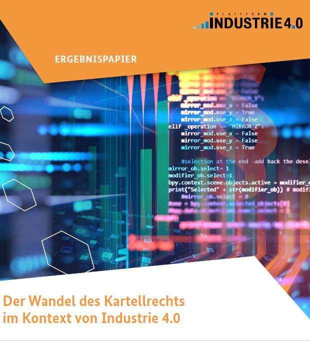 Der Wandel des Kartellrechts im Kontext von Industrie 4.0
