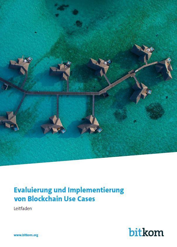 Evaluierung und Implementierung von Blockchain Use Cases