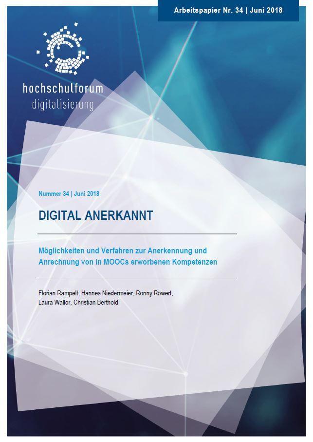 Digital anerkannt: Möglichkeiten und Verfahren zur Anerkennung und Anrechnung von in MOOCs erworbenen Kompetenzen