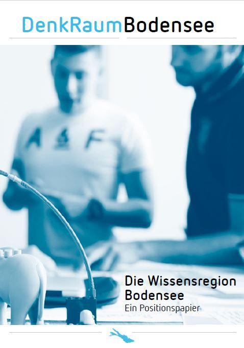 Die Wissensregion Bodensee - Ein Positionspapier