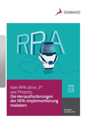"""Kein RPA ohne """"P"""" wie Prozess: – Die Herausforderungen der RPA-Implementierung Meistern"""