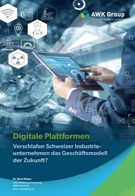 Digitale Plattformen - Verschlafen Schweizer Industrieunternehmen das Geschäftsmodell der Zukunft?