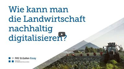 Wie kann man die Landwirtschaft nachhaltig digitalisieren? (FHS Essay)