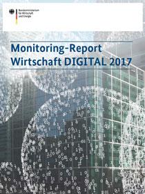 Monitoring-Report Wirtschaft DIGITAL 2017